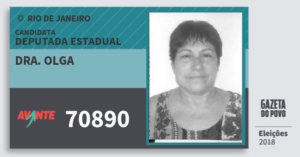 Santinho Dra. Olga 70890 (AVANTE) Deputada Estadual | Rio de Janeiro | Eleições 2018