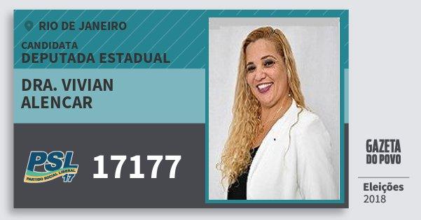 Santinho Dra. Vivian Alencar 17177 (PSL) Deputada Estadual | Rio de Janeiro | Eleições 2018