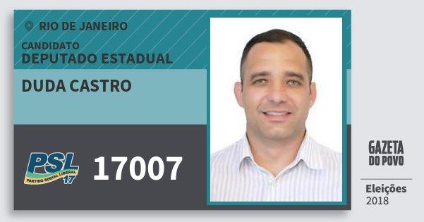 Santinho Duda Castro 17007 (PSL) Deputado Estadual | Rio de Janeiro | Eleições 2018