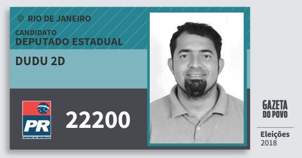 Santinho Dudu 2D 22200 (PR) Deputado Estadual | Rio de Janeiro | Eleições 2018