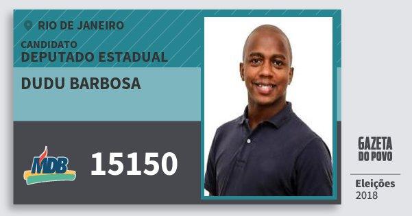 Santinho Dudu Barbosa 15150 (MDB) Deputado Estadual | Rio de Janeiro | Eleições 2018