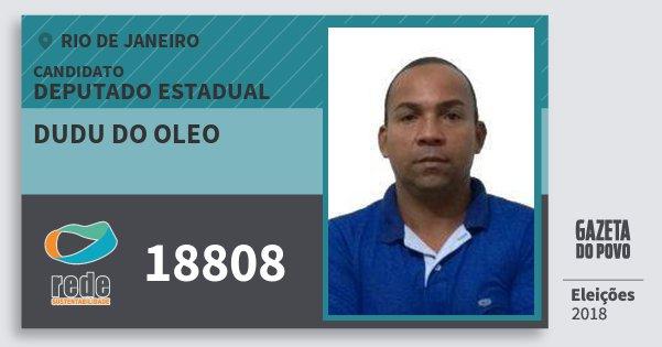 Santinho Dudu do Oleo 18808 (REDE) Deputado Estadual | Rio de Janeiro | Eleições 2018