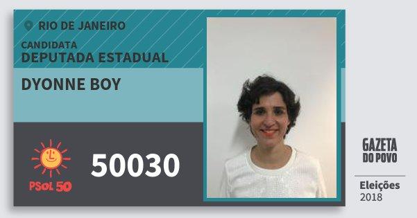 Santinho Dyonne Boy 50030 (PSOL) Deputada Estadual | Rio de Janeiro | Eleições 2018