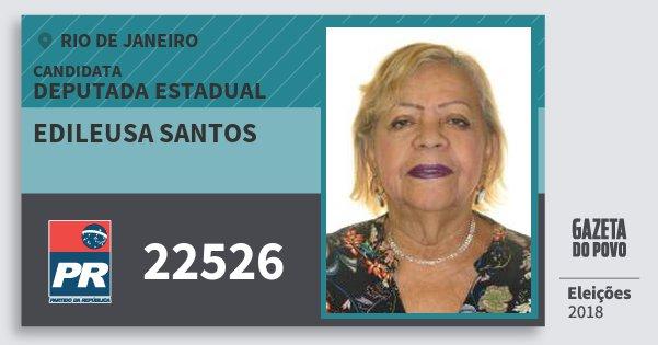 Santinho Edileusa Santos 22526 (PR) Deputada Estadual | Rio de Janeiro | Eleições 2018
