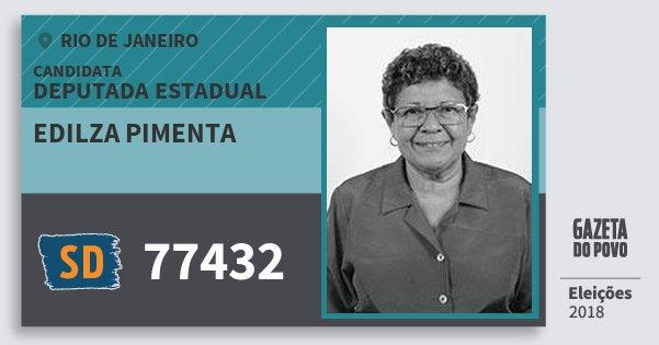 Santinho Edilza Pimenta 77432 (SOLIDARIEDADE) Deputada Estadual | Rio de Janeiro | Eleições 2018