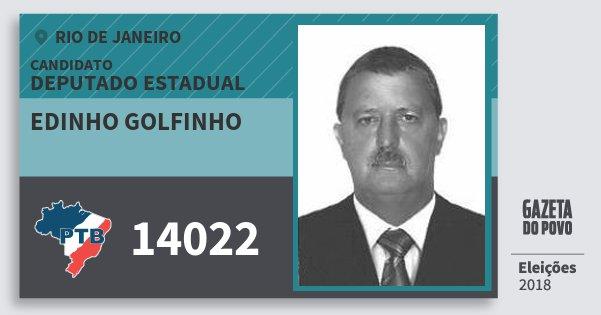 Santinho Edinho Golfinho 14022 (PTB) Deputado Estadual | Rio de Janeiro | Eleições 2018