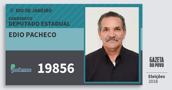 Santinho Edio Pacheco 19856 (PODE) Deputado Estadual | Rio de Janeiro | Eleições 2018