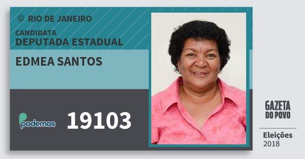 Santinho Edmea Santos 19103 (PODE) Deputada Estadual | Rio de Janeiro | Eleições 2018