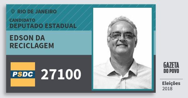 Santinho Edson da Reciclagem 27100 (DC) Deputado Estadual | Rio de Janeiro | Eleições 2018