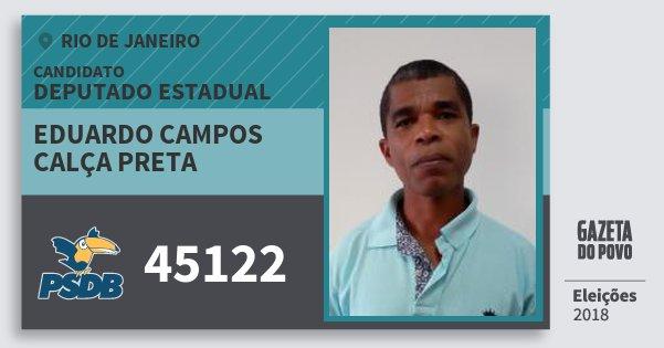 Santinho Eduardo Campos Calça Preta 45122 (PSDB) Deputado Estadual | Rio de Janeiro | Eleições 2018