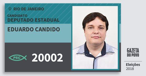 Santinho Eduardo Candido 20002 (PSC) Deputado Estadual | Rio de Janeiro | Eleições 2018