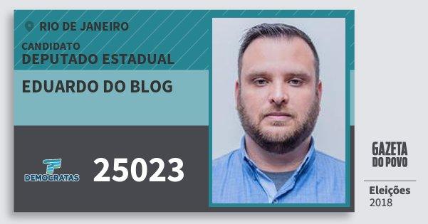 Santinho Eduardo do Blog 25023 (DEM) Deputado Estadual | Rio de Janeiro | Eleições 2018