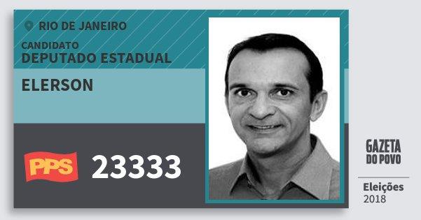 dcc3114af7775 Santinho Elerson 23333 (PPS) Deputado Estadual   Rio de Janeiro   Eleições  2018. Compartilhe este candidato