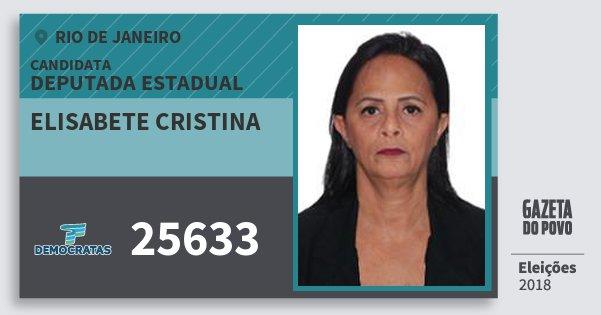 Santinho Elisabete Cristina 25633 (DEM) Deputada Estadual | Rio de Janeiro | Eleições 2018