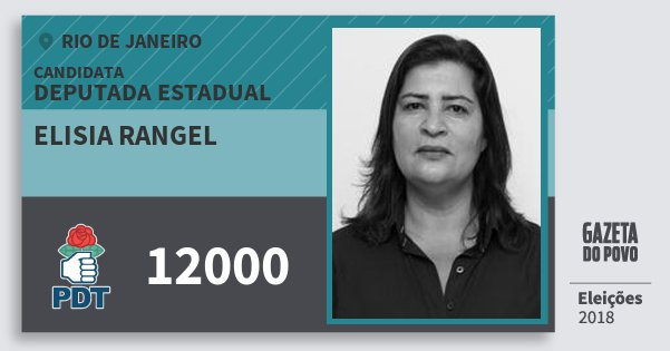 Santinho Elisia Rangel 12000 (PDT) Deputada Estadual | Rio de Janeiro | Eleições 2018