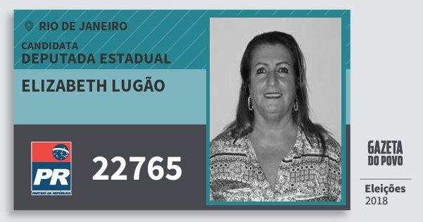Santinho Elizabeth Lugão 22765 (PR) Deputada Estadual | Rio de Janeiro | Eleições 2018