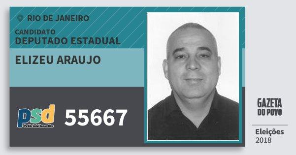 Santinho Elizeu Araujo 55667 (PSD) Deputado Estadual | Rio de Janeiro | Eleições 2018