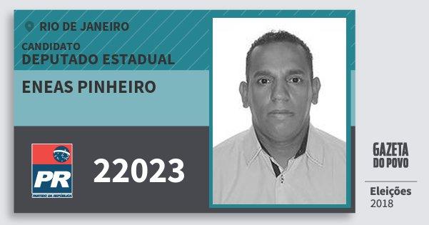 Santinho Eneas Pinheiro 22023 (PR) Deputado Estadual | Rio de Janeiro | Eleições 2018