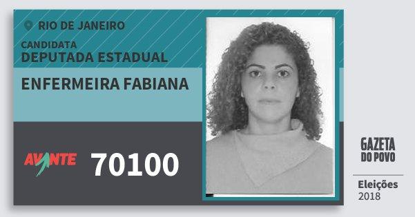 Santinho Enfermeira Fabiana 70100 (AVANTE) Deputada Estadual | Rio de Janeiro | Eleições 2018