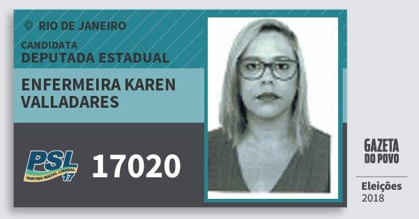 Santinho Enfermeira Karen Valladares 17020 (PSL) Deputada Estadual | Rio de Janeiro | Eleições 2018