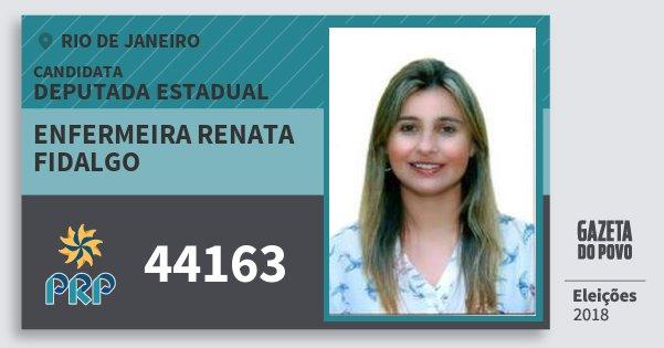 Santinho Enfermeira Renata Fidalgo 44163 (PRP) Deputada Estadual | Rio de Janeiro | Eleições 2018