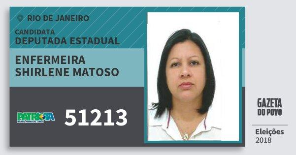 Santinho Enfermeira Shirlene Matoso 51213 (PATRI) Deputada Estadual | Rio de Janeiro | Eleições 2018