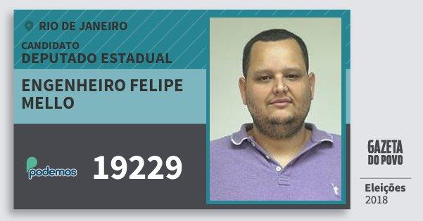 Santinho Engenheiro Felipe Mello 19229 (PODE) Deputado Estadual | Rio de Janeiro | Eleições 2018