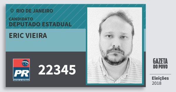 Santinho Eric Vieira 22345 (PR) Deputado Estadual | Rio de Janeiro | Eleições 2018