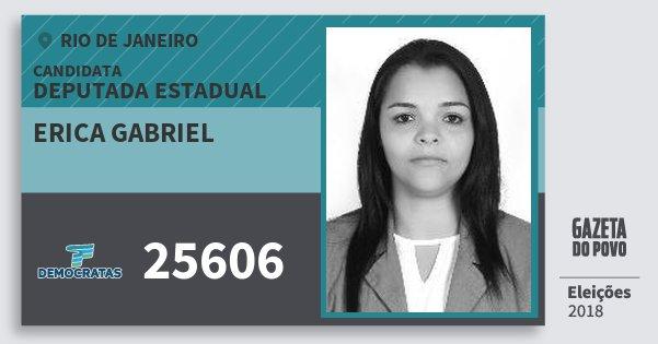 Santinho Erica Gabriel 25606 (DEM) Deputada Estadual | Rio de Janeiro | Eleições 2018