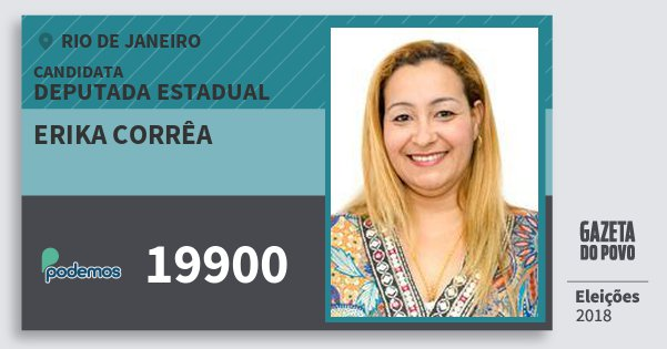 Santinho Erika Corrêa 19900 (PODE) Deputada Estadual | Rio de Janeiro | Eleições 2018