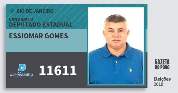 Santinho Essiomar Gomes 11611 (PP) Deputado Estadual | Rio de Janeiro | Eleições 2018