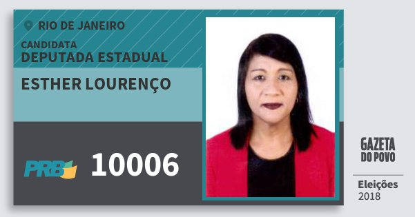 Santinho Esther Lourenço 10006 (PRB) Deputada Estadual | Rio de Janeiro | Eleições 2018