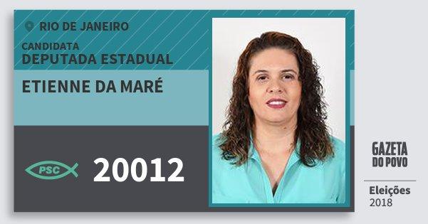Santinho Etienne da Maré 20012 (PSC) Deputada Estadual | Rio de Janeiro | Eleições 2018