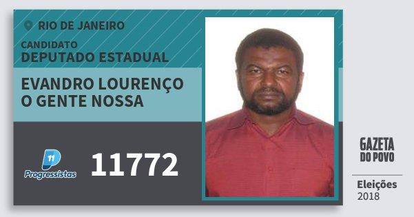 Santinho Evandro Lourenço O Gente Nossa 11772 (PP) Deputado Estadual | Rio de Janeiro | Eleições 2018