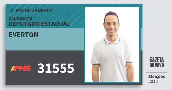Santinho Everton 31555 (PHS) Deputado Estadual | Rio de Janeiro | Eleições 2018