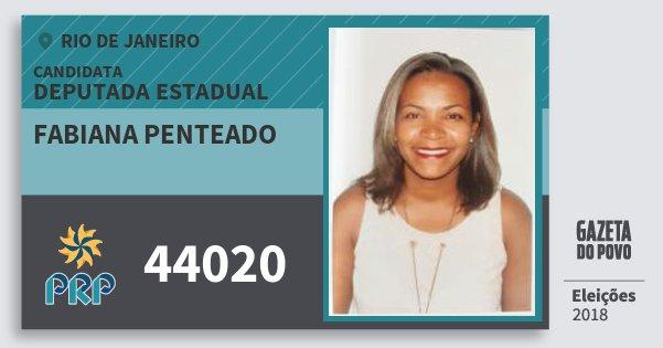 Santinho Fabiana Penteado 44020 (PRP) Deputada Estadual | Rio de Janeiro | Eleições 2018