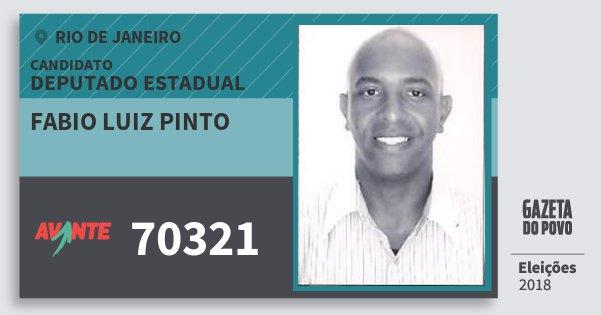 Santinho Fabio Luiz Pinto 70321 (AVANTE) Deputado Estadual | Rio de Janeiro | Eleições 2018