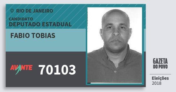 Santinho Fabio Tobias 70103 (AVANTE) Deputado Estadual | Rio de Janeiro | Eleições 2018