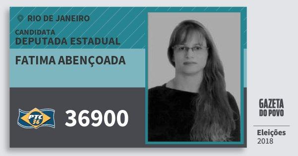 Santinho Fatima Abençoada 36900 (PTC) Deputada Estadual | Rio de Janeiro | Eleições 2018
