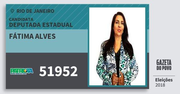 Santinho Fátima Alves 51952 (PATRI) Deputada Estadual | Rio de Janeiro | Eleições 2018