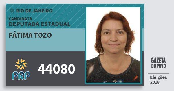 Santinho Fátima Tozo 44080 (PRP) Deputada Estadual | Rio de Janeiro | Eleições 2018