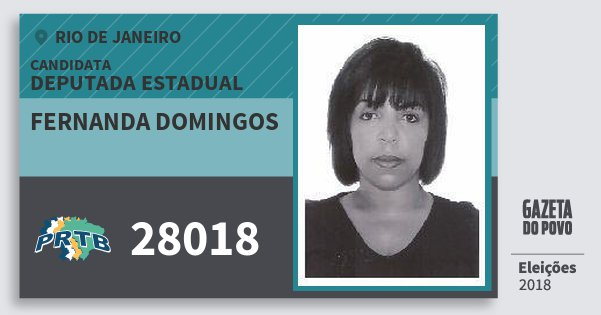 Santinho Fernanda Domingos 28018 (PRTB) Deputada Estadual | Rio de Janeiro | Eleições 2018