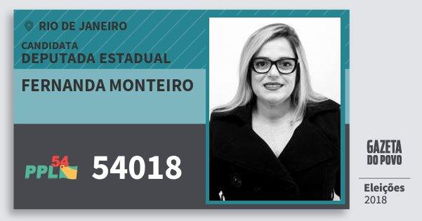 Santinho Fernanda Monteiro 54018 (PPL) Deputada Estadual | Rio de Janeiro | Eleições 2018