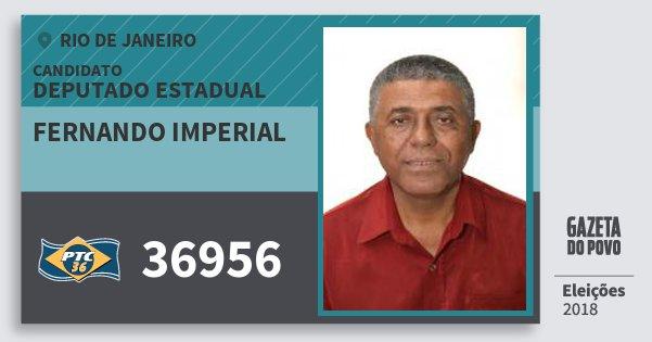 Santinho Fernando Imperial 36956 (PTC) Deputado Estadual | Rio de Janeiro | Eleições 2018