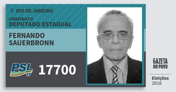 Santinho Fernando Sauerbronn 17700 (PSL) Deputado Estadual | Rio de Janeiro | Eleições 2018