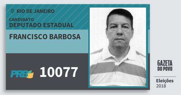 Santinho Francisco Barbosa 10077 (PRB) Deputado Estadual | Rio de Janeiro | Eleições 2018