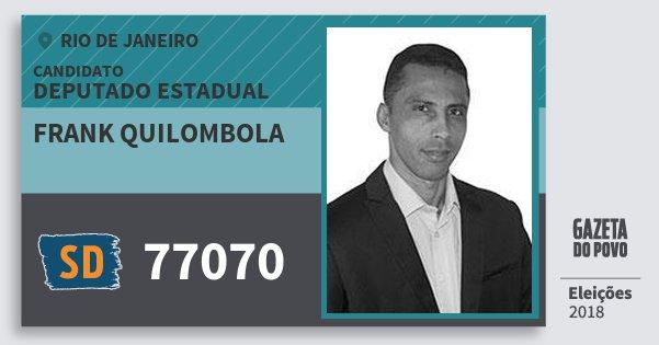 Santinho Frank Quilombola 77070 (SOLIDARIEDADE) Deputado Estadual | Rio de Janeiro | Eleições 2018