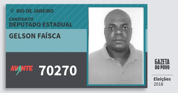 Santinho Gelson Faísca 70270 (AVANTE) Deputado Estadual | Rio de Janeiro | Eleições 2018