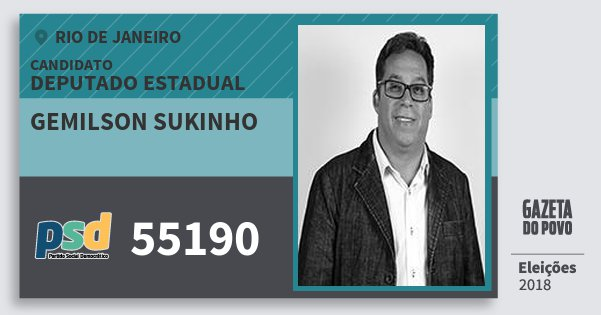 Santinho Gemilson Sukinho 55190 (PSD) Deputado Estadual | Rio de Janeiro | Eleições 2018