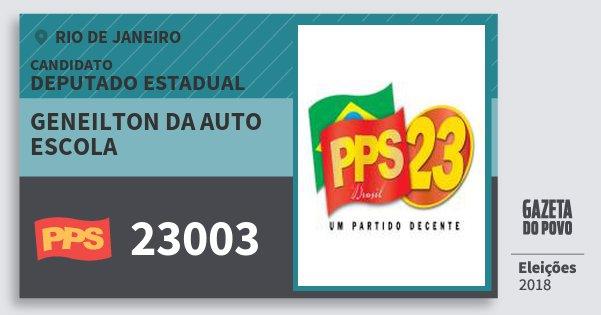 Santinho Geneilton da Auto Escola 23003 (PPS) Deputado Estadual | Rio de Janeiro | Eleições 2018